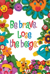 Be Brave. Lose the Beige logo